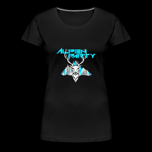 Alpenparty - Die geilste Party im Land - Frauen Premium T-Shirt