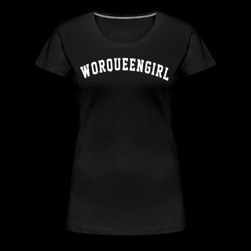 WorkQueenGirl - T-shirt Premium Femme
