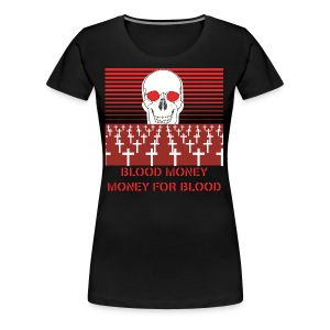 BLOOD MONEY - Women's Premium T-Shirt