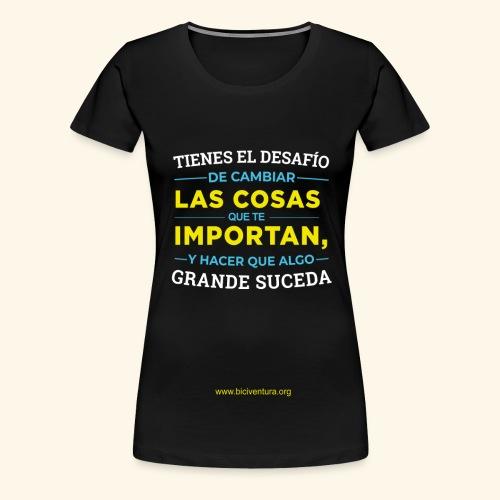 Cambia las cosas - Camiseta premium mujer