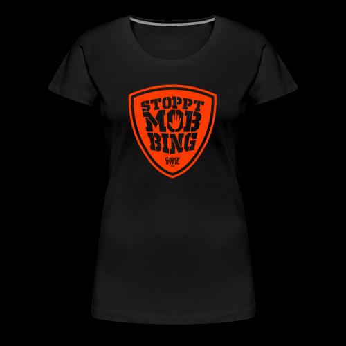 Stoppt Mobbing - Frauen Premium T-Shirt