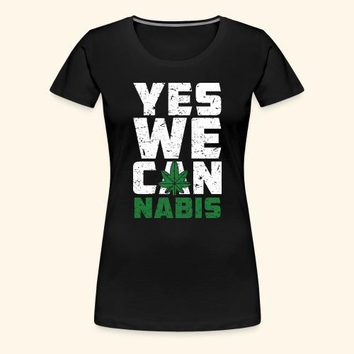 Yes We Can(nabis) - 420 Times - Frauen Premium T-Shirt