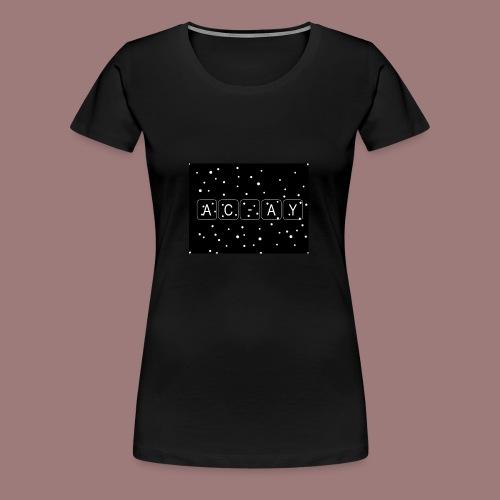 AC-AY - Frauen Premium T-Shirt