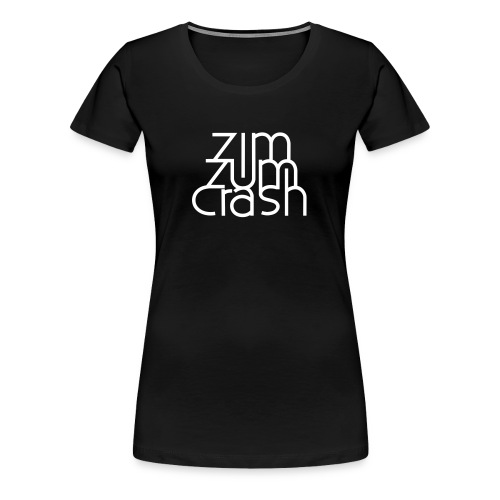 Zim Zum Crash Band Shirt - Frauen Premium T-Shirt