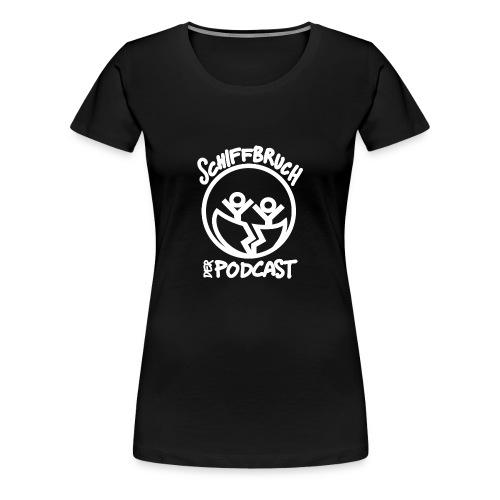 Schiffbruch - Der Podcast (weiß) - Frauen Premium T-Shirt
