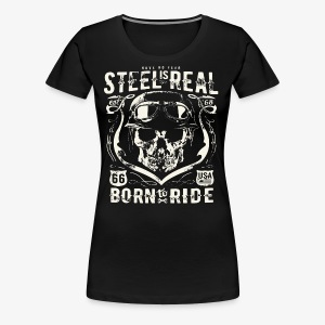 Have No Fear Is Real Born To Ride est 68 - Women's Premium T-Shirt