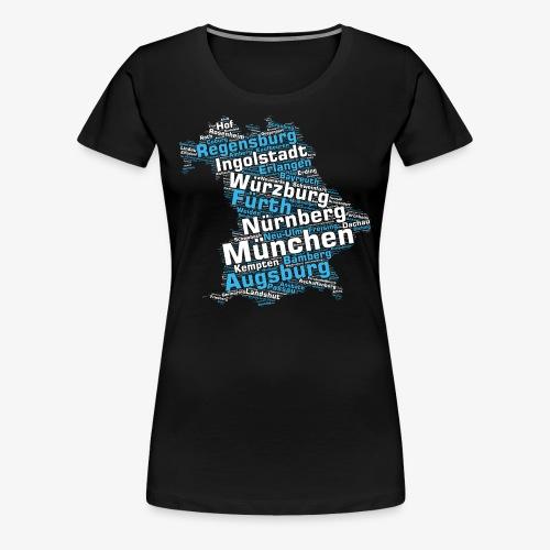 Bundesland Bayern Städte & Gemeinden (>2000 Orte) - Frauen Premium T-Shirt