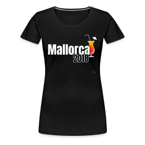 Mallorca 2018 - Das Cocktail Shirt ! - Frauen Premium T-Shirt