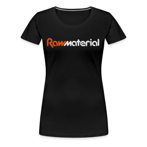 Raw Material 2017 Logo - Women's Premium T-Shirt
