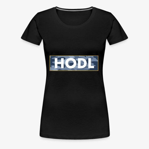 Camo Hodl Tee - Women's Premium T-Shirt