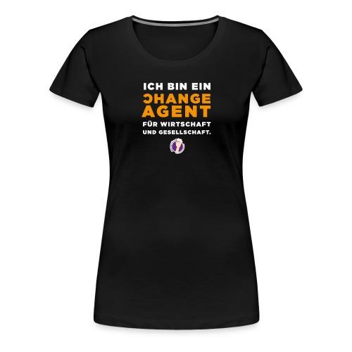 Change Agent - Frauen Premium T-Shirt