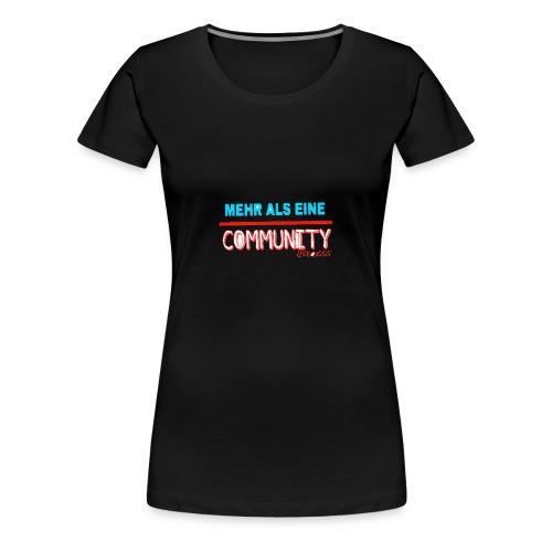 Meher als eine community - Frauen Premium T-Shirt