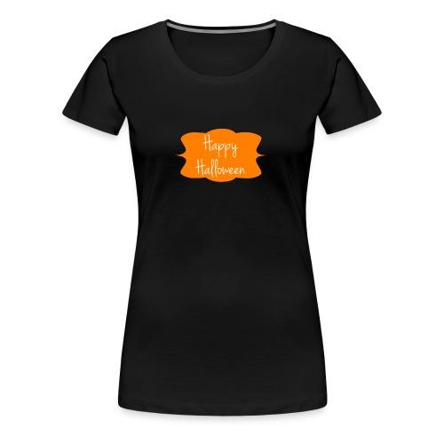 Happy Halloween Shirt! - Women's Premium T-Shirt