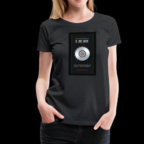 DJ G JOE JACK - DIGITAL DJ - Frauen Premium T-Shirt