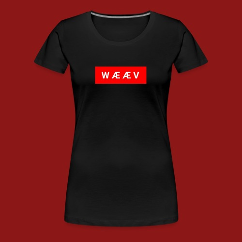 WÆÆV - Premium T-skjorte for kvinner