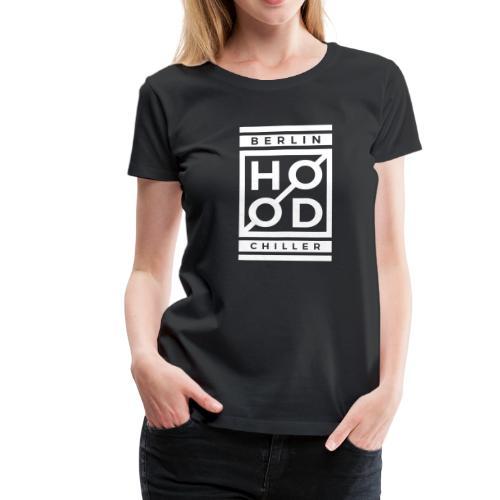 Modern Hood Chiller Berlin - Frauen Premium T-Shirt