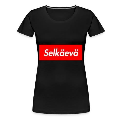 Selkäevä - Naisten premium t-paita