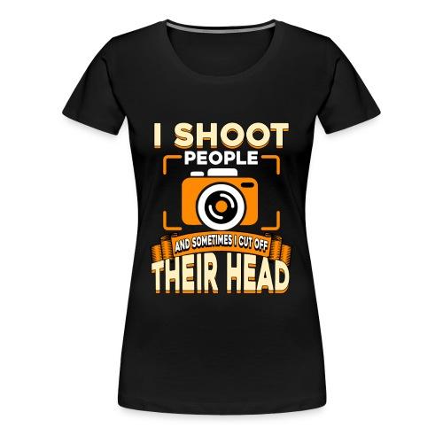Fotografiere Leute Kopf abschneiden - Frauen Premium T-Shirt