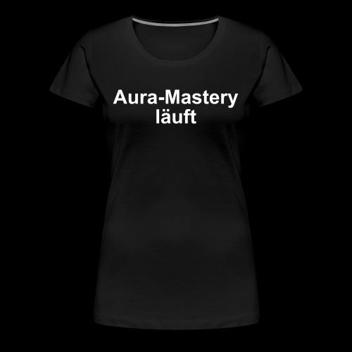 auramastery - Frauen Premium T-Shirt