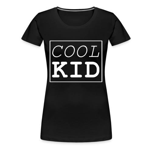 Cool Kid - Frauen Premium T-Shirt