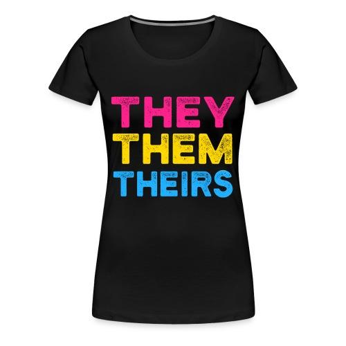 They Them Theirs Pansexuell CSD LGBT Geschenk - Frauen Premium T-Shirt
