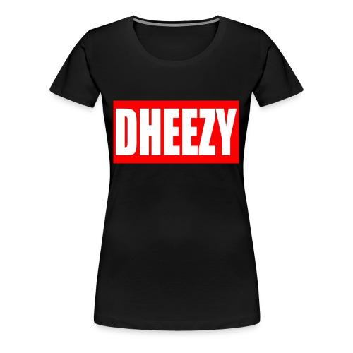 dheezyclothes - Women's Premium T-Shirt