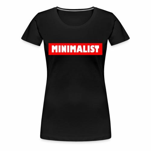 Minimalist - Frauen Premium T-Shirt