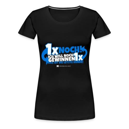 Letzte Runde, Homies! (Dark) - Frauen Premium T-Shirt