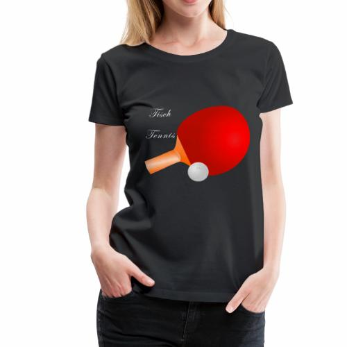 Tischtennis - Frauen Premium T-Shirt