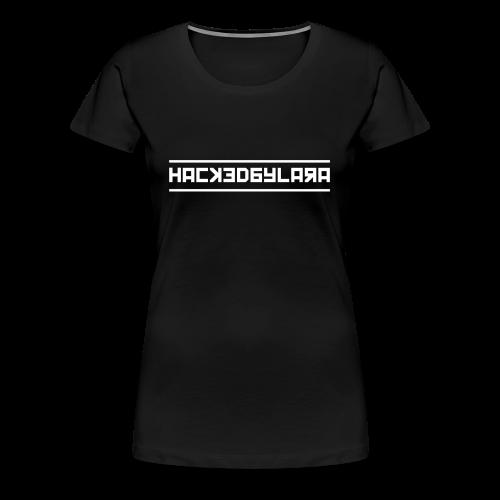 HackedByLara_Logo -Weiß- - Frauen Premium T-Shirt