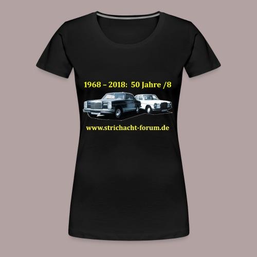 50jahre /8 strichacht-forum.de in gelb - Frauen Premium T-Shirt