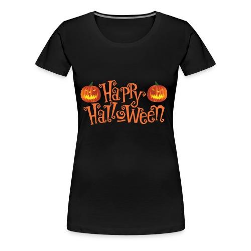 Happy Halloween - Frauen Premium T-Shirt