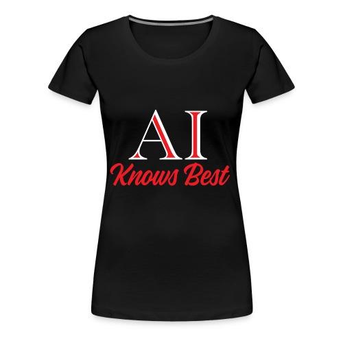 Trust the AI - Women's Premium T-Shirt