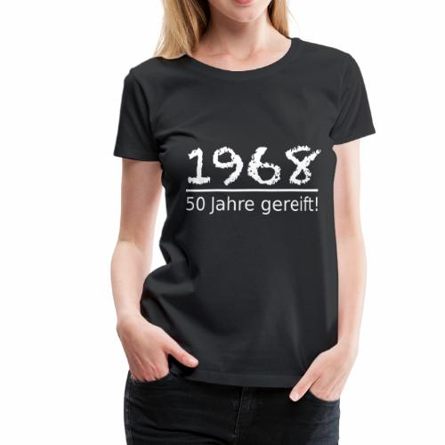 1968 50 Jahre Jubiläum Geburtstag Geschenk white - Frauen Premium T-Shirt