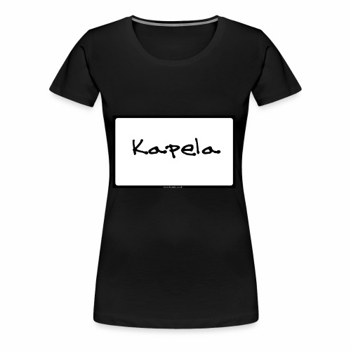 Old Kapela Design - Women's Premium T-Shirt