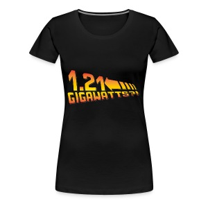 1.21 Gigawatts - Frauen Premium T-Shirt