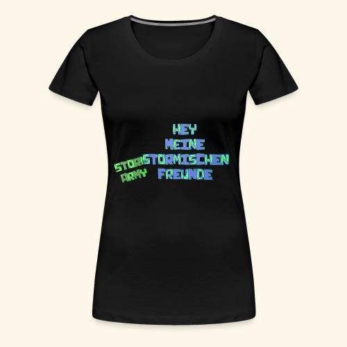 Stormischer Merchandise - Frauen Premium T-Shirt
