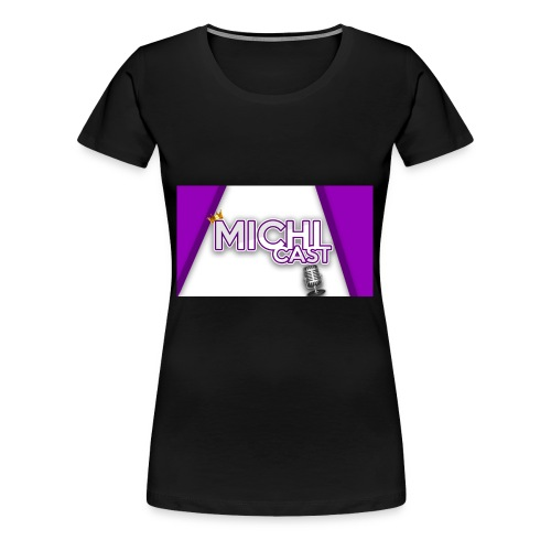 Camisa MichiCast - Women's Premium T-Shirt
