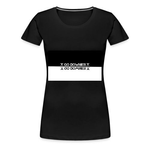 GO DOWNIES - Frauen Premium T-Shirt