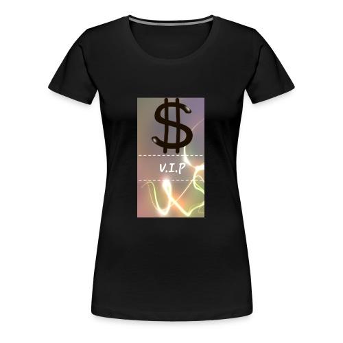 V.I.P - Frauen Premium T-Shirt
