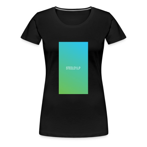 Steeley👑 - Frauen Premium T-Shirt
