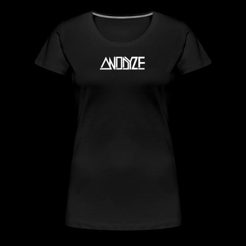 ANODYZE Standard - Frauen Premium T-Shirt