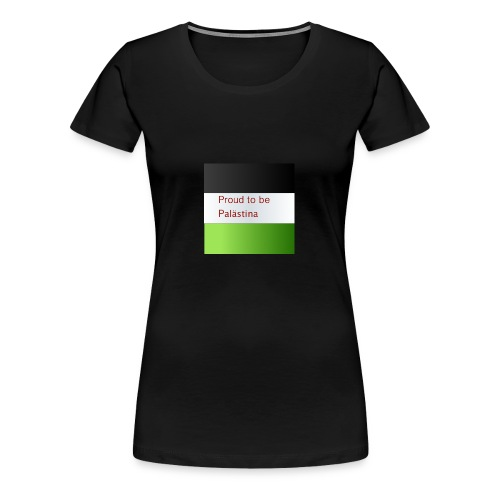 Proud to be Palästina - Frauen Premium T-Shirt