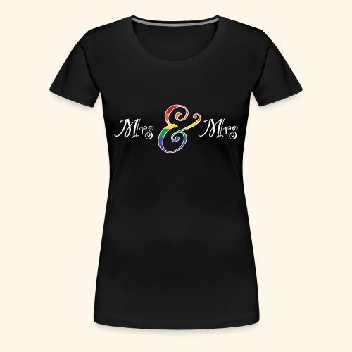 MrsMrs2 - Frauen Premium T-Shirt
