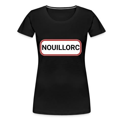 Nouillorc - T-shirt Premium Femme
