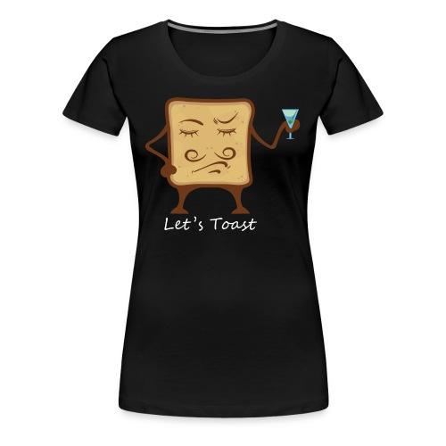 Let`s toast - Women's Premium T-Shirt