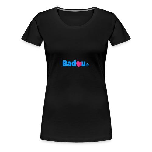 Badou.fr - T-shirt Premium Femme