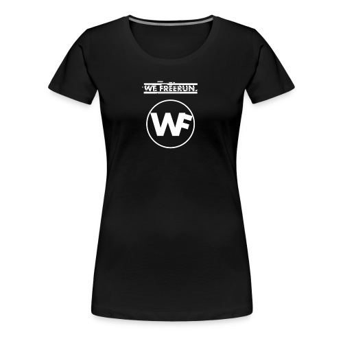 WE FREERUN LOGO! - Premium-T-shirt dam