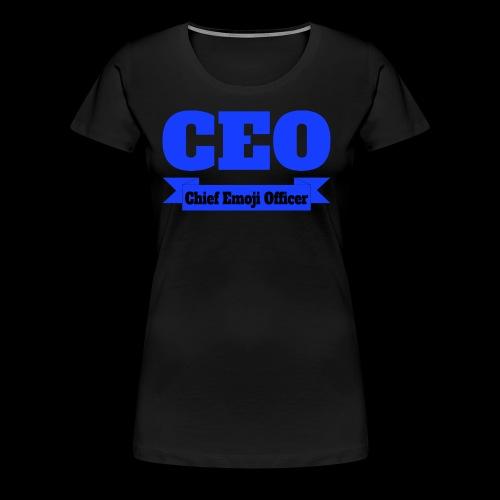 CEO - Chief Emoji Officer - Frauen Premium T-Shirt
