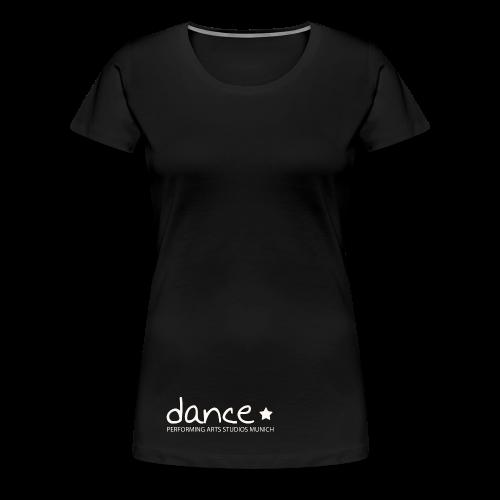 Dance *weiß* - Frauen Premium T-Shirt